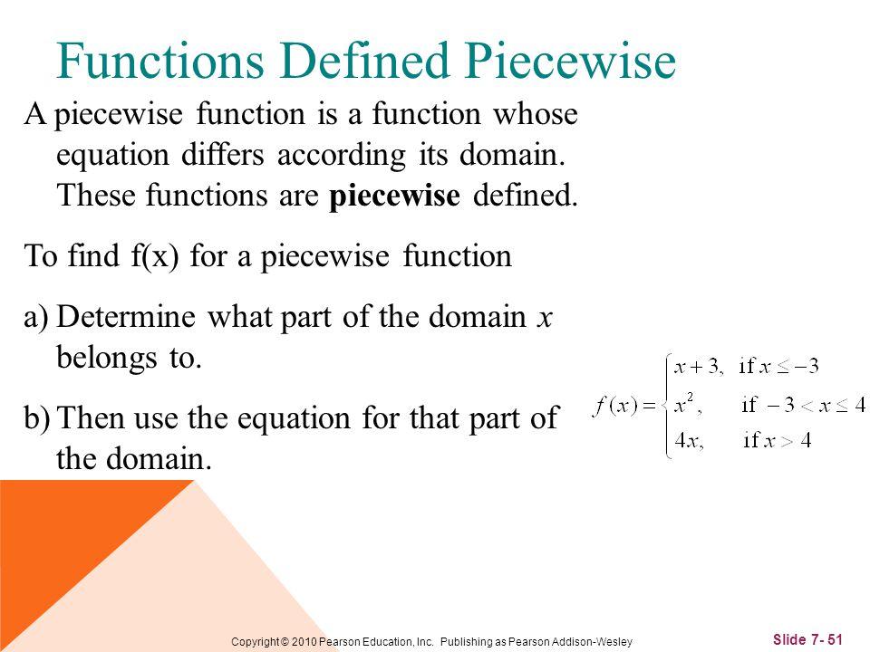 Slide 7- 51 Copyright © 2010 Pearson Education, Inc.