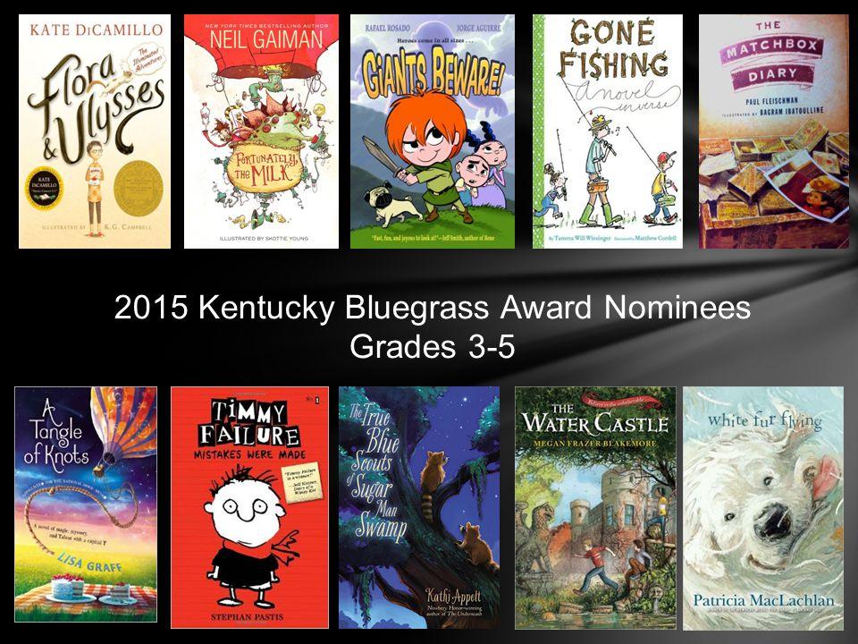 2015 Kentucky Bluegrass Award Nominees Grades 3-5