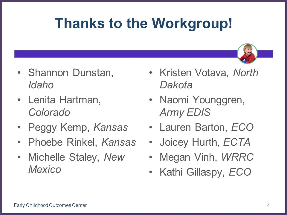 Thanks to the Workgroup.