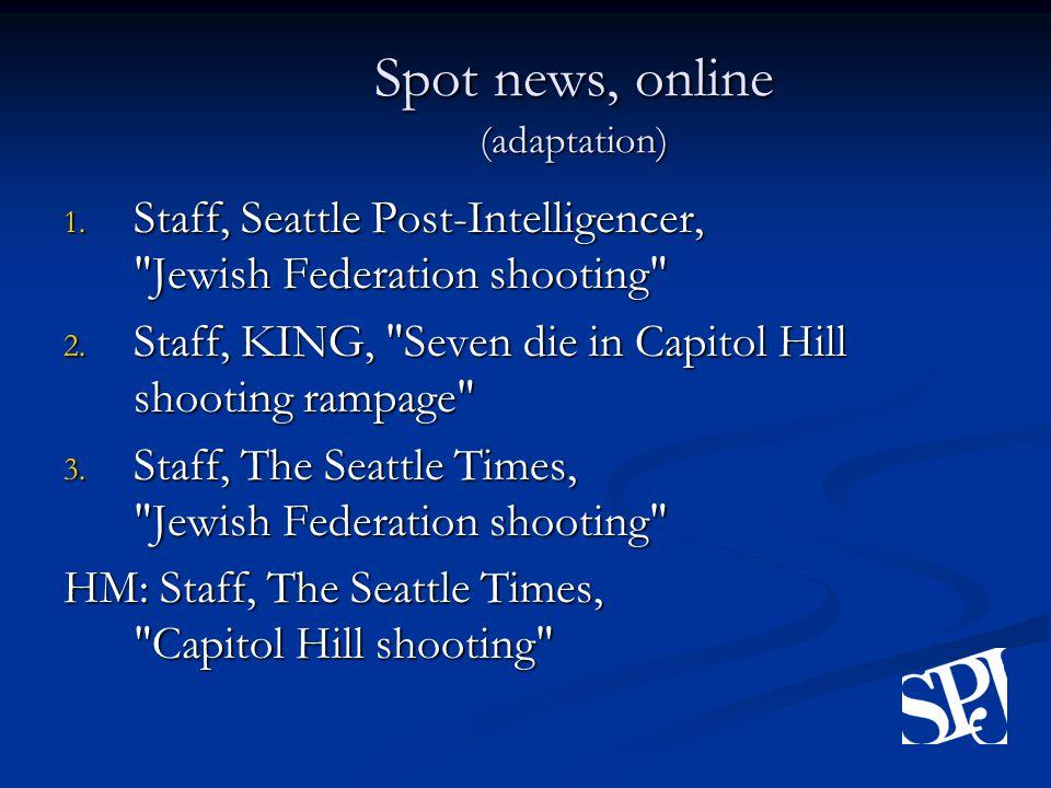 Spot news, online (adaptation) 1.