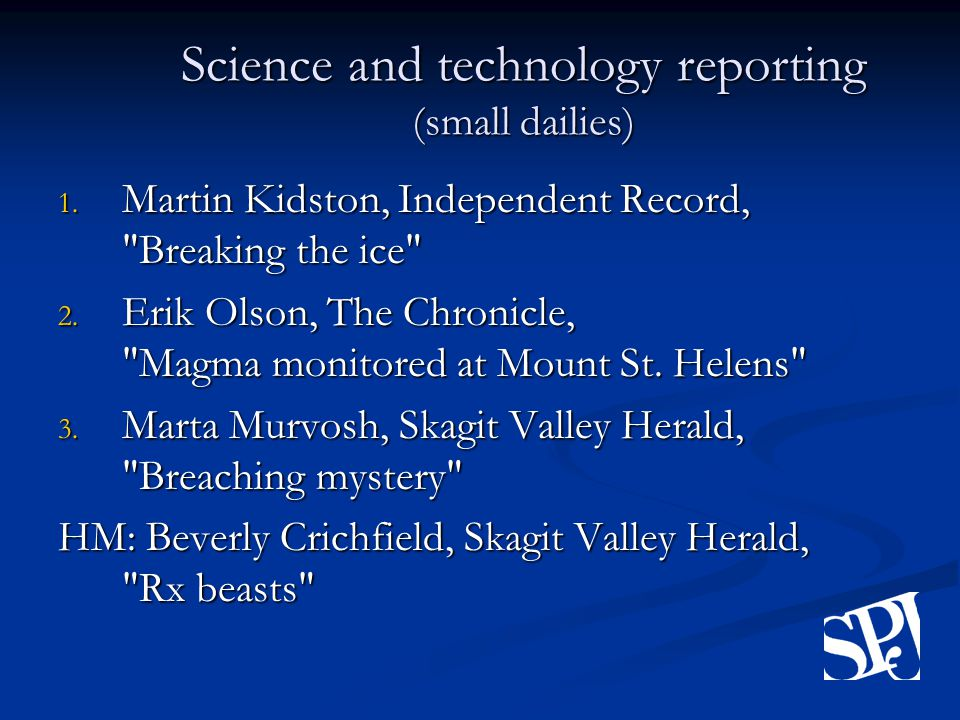 Science and technology reporting (small dailies) 1.