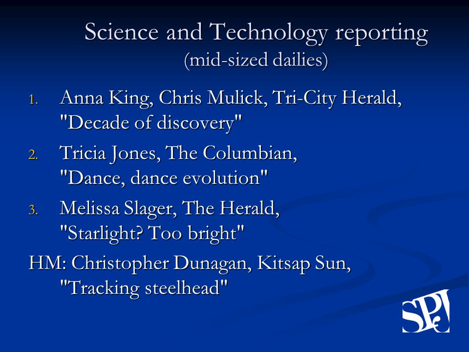 Science and Technology reporting (mid-sized dailies) 1.