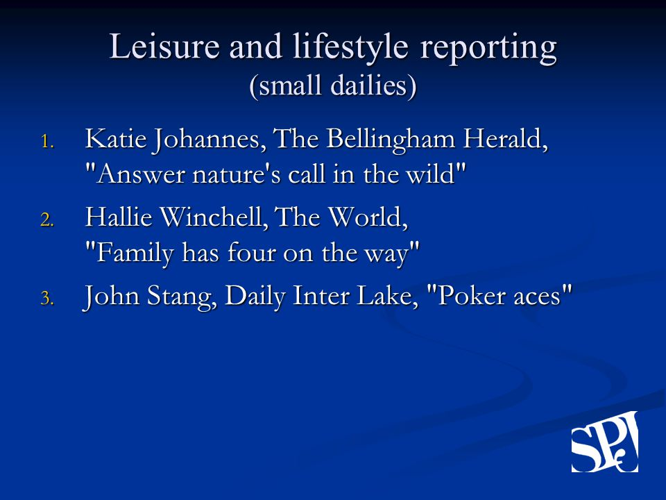 Leisure and lifestyle reporting (small dailies) 1.