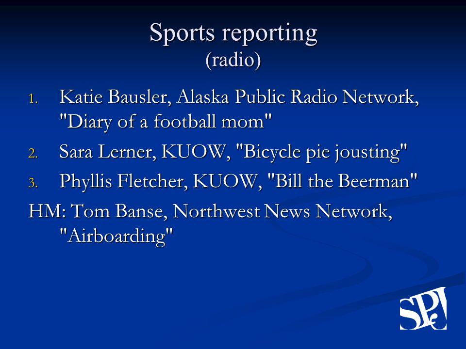 Sports reporting (radio) 1.