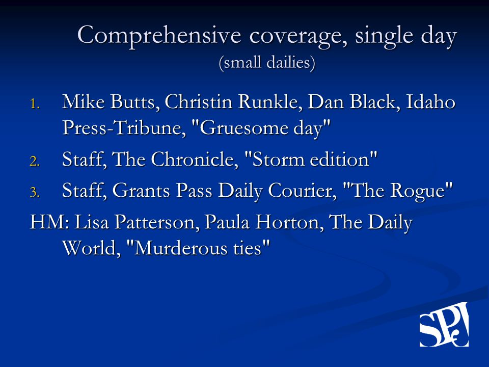 Comprehensive coverage, single day (small dailies) 1.
