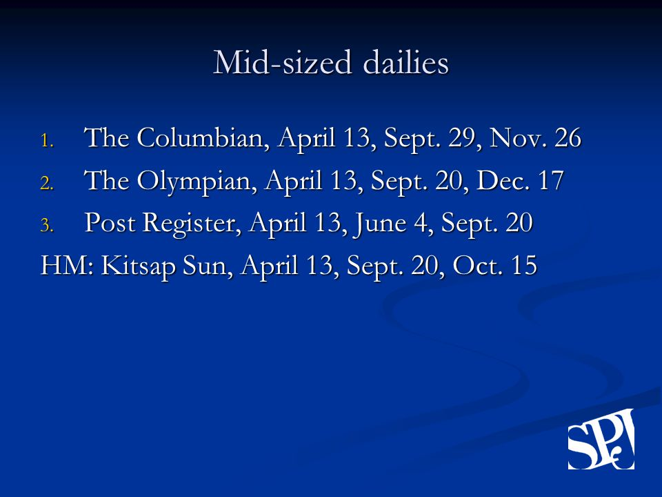 Mid-sized dailies 1. The Columbian, April 13, Sept.