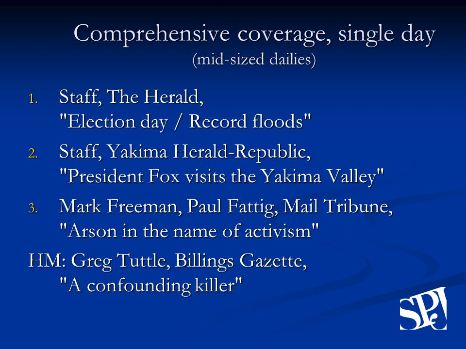 Comprehensive coverage, single day (mid-sized dailies) 1.