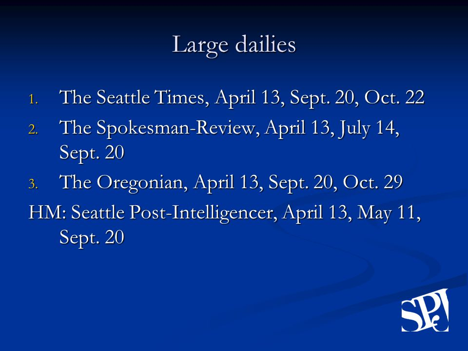 Large dailies 1. The Seattle Times, April 13, Sept.