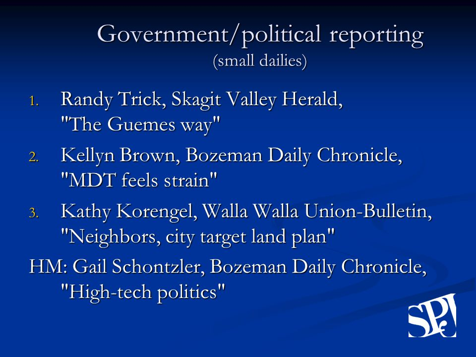 Government/political reporting (small dailies) 1.