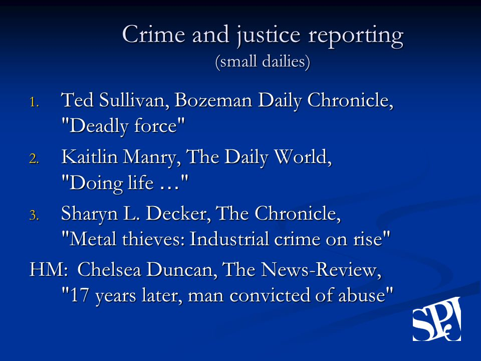 Crime and justice reporting (small dailies) 1.