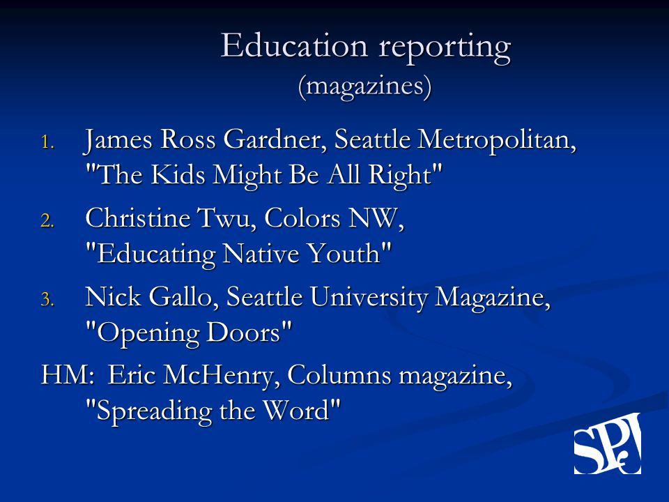 Education reporting (magazines) 1.