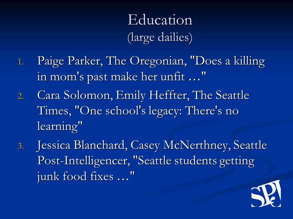 Education (large dailies) 1.