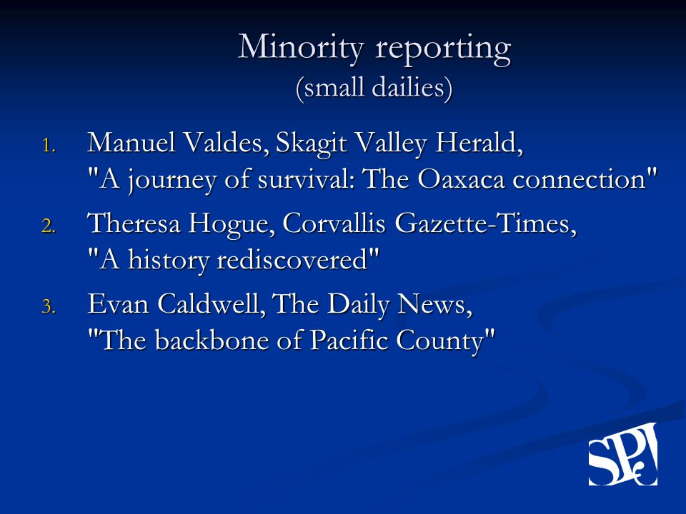 Minority reporting (small dailies) 1.