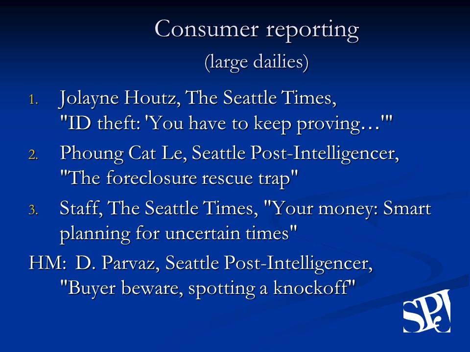 Consumer reporting (large dailies) 1.