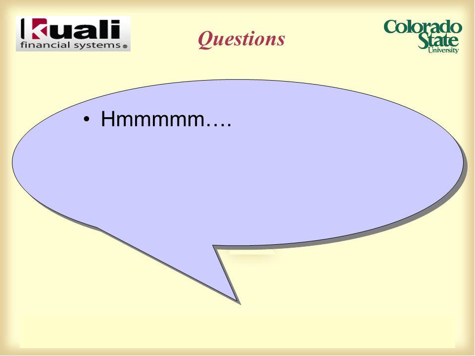 Questions Hmmmmm….