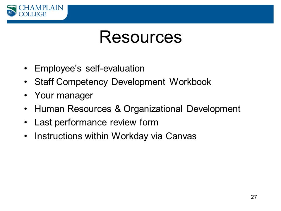Resources Employee's self-evaluation Staff Competency Development Workbook Your manager Human Resources & Organizational Development Last performance