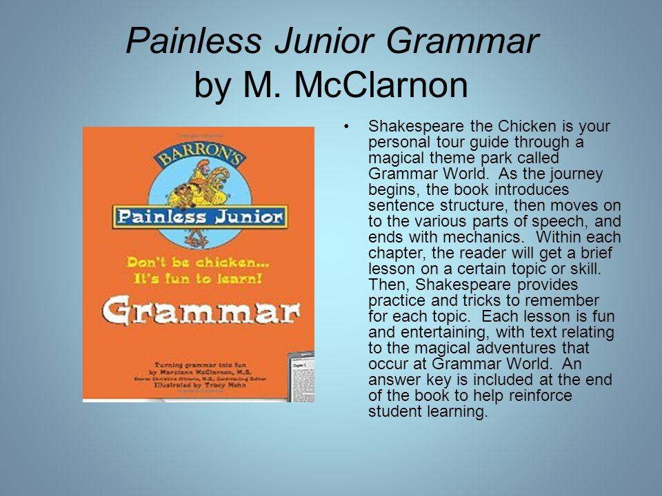 Painless Junior Grammar by M.