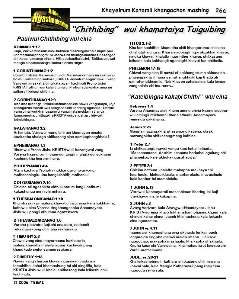 Khayeirum Katamli khangachon mashing © 2006 TBBMI Chithibing wui khamataiya Tuiguibing 26a EPHESIANAO 1:3 Ithumwui Proho Jishu KRISTAwuili kazangwui vang Varena kazingramli ithumwui tungli manglawui sokhami kachungkha heirormihaira.