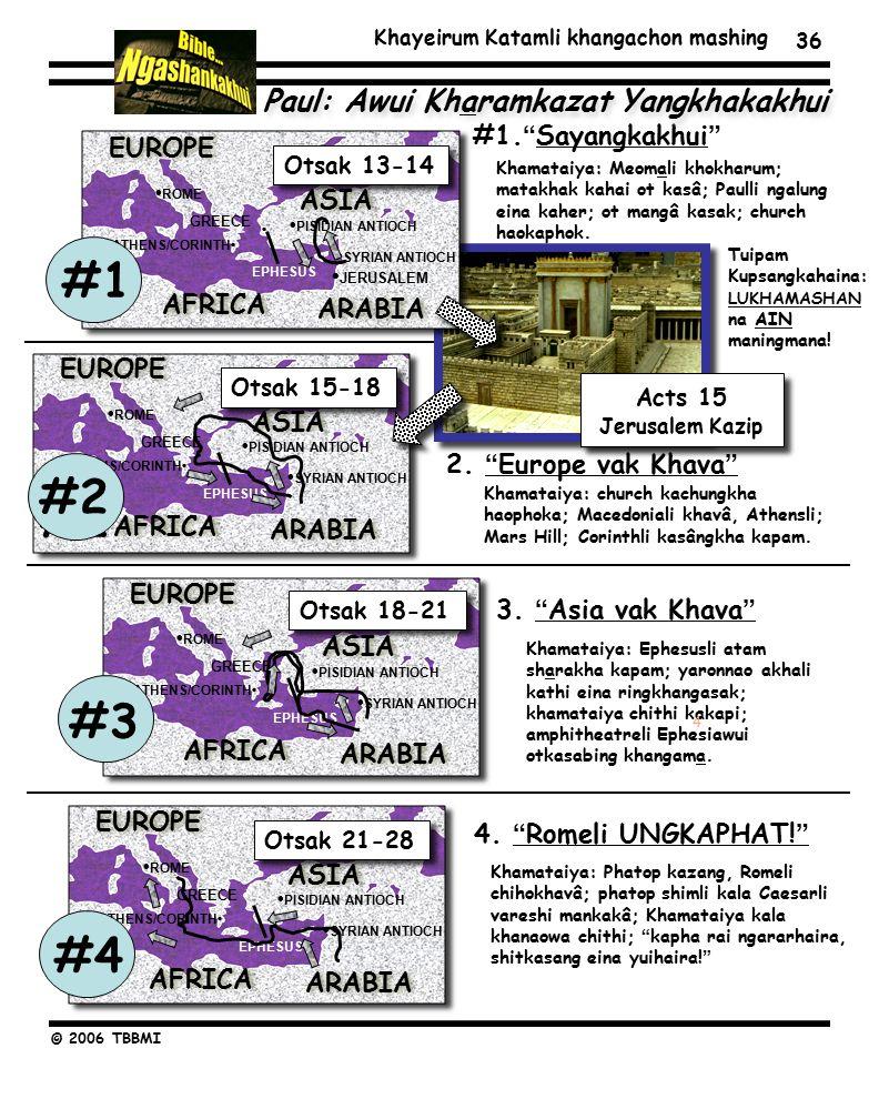 Khayeirum Katamli khangachon mashing © 2006 TBBMI 36 #1. Sayangkakhui 2.