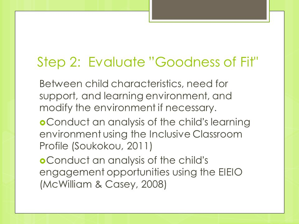 "Step 2: Evaluate ""Goodness of Fit"