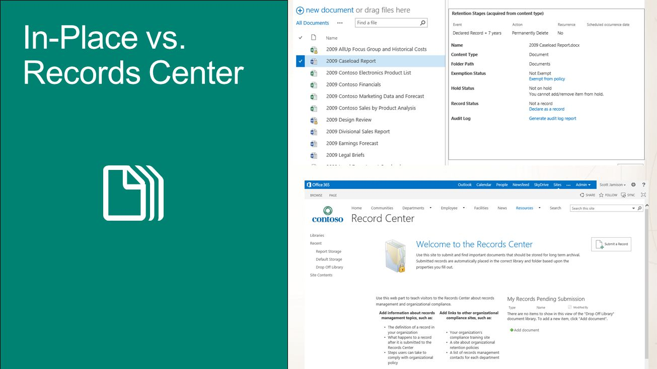 In-Place vs. Records Center