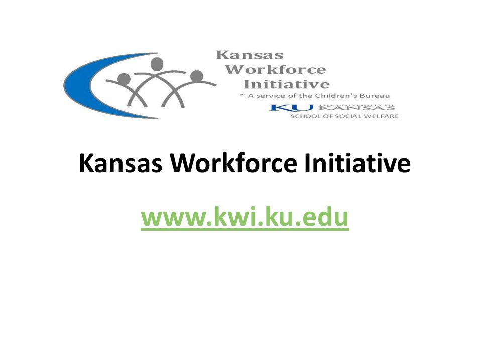 Kansas Workforce Initiative www.kwi.ku.edu www.kwi.ku.edu
