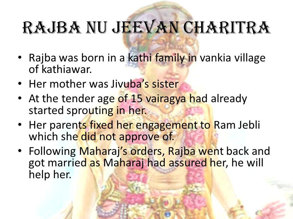 Rajba nu jeevan charitra Rajba was born in a kathi family in vankia village of kathiawar.