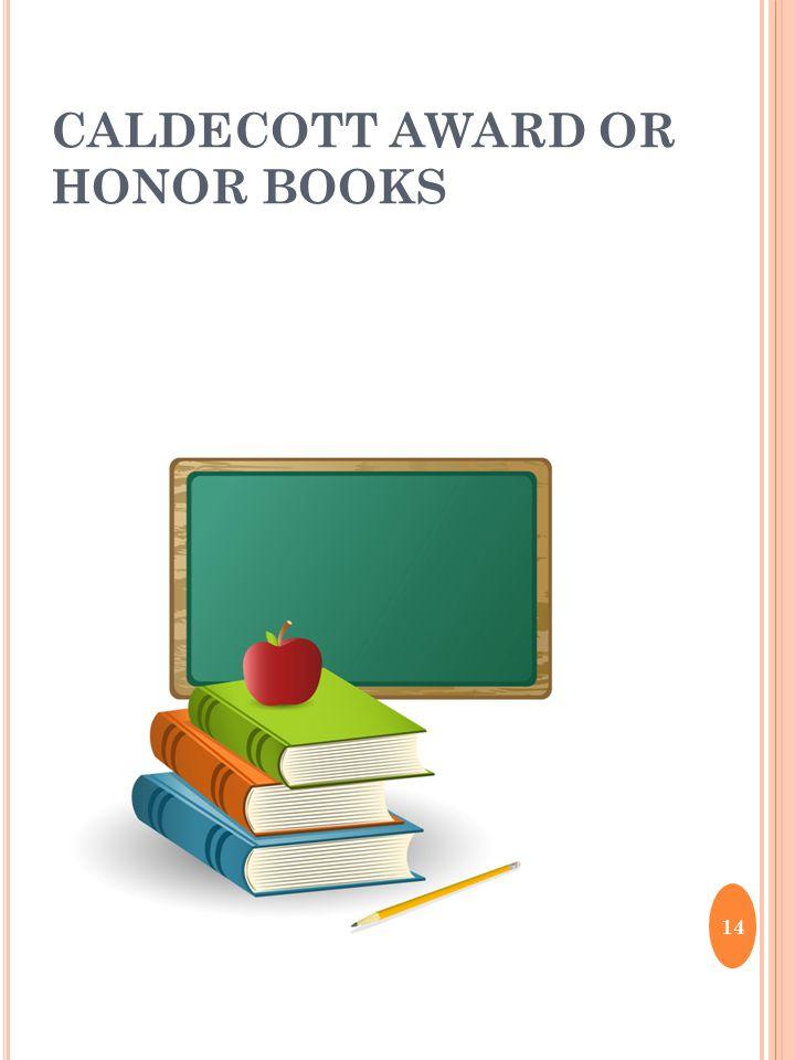 CALDECOTT AWARD OR HONOR BOOKS 14