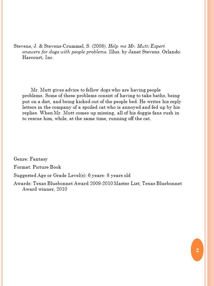 Stevens, J. & Stevens-Crummel, S. (2008). Help me Mr.