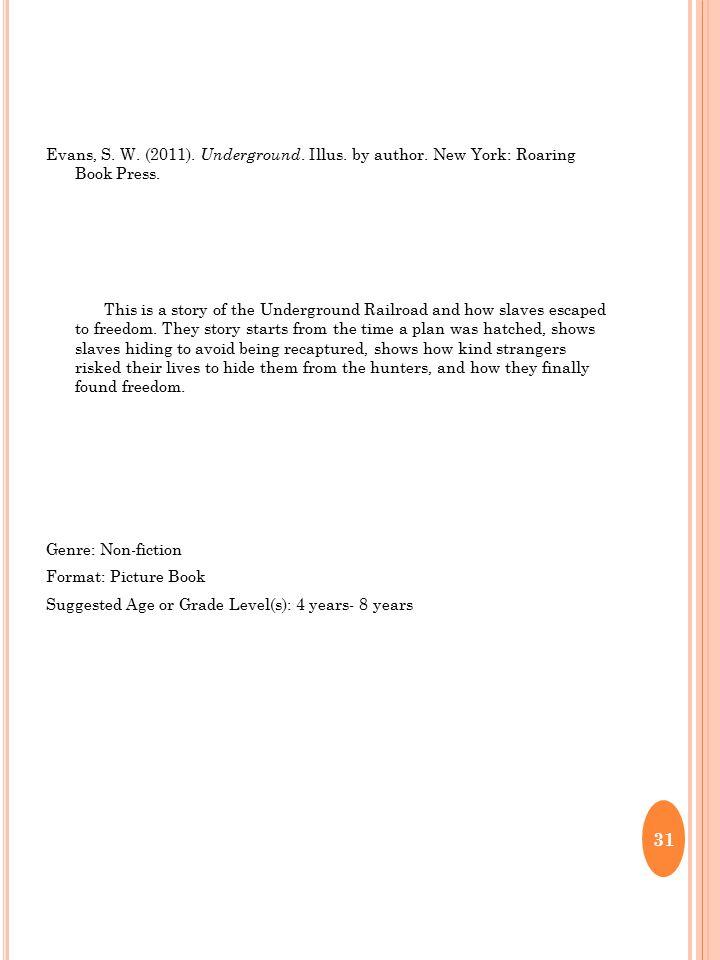 Evans, S. W. (2011). Underground. Illus. by author.