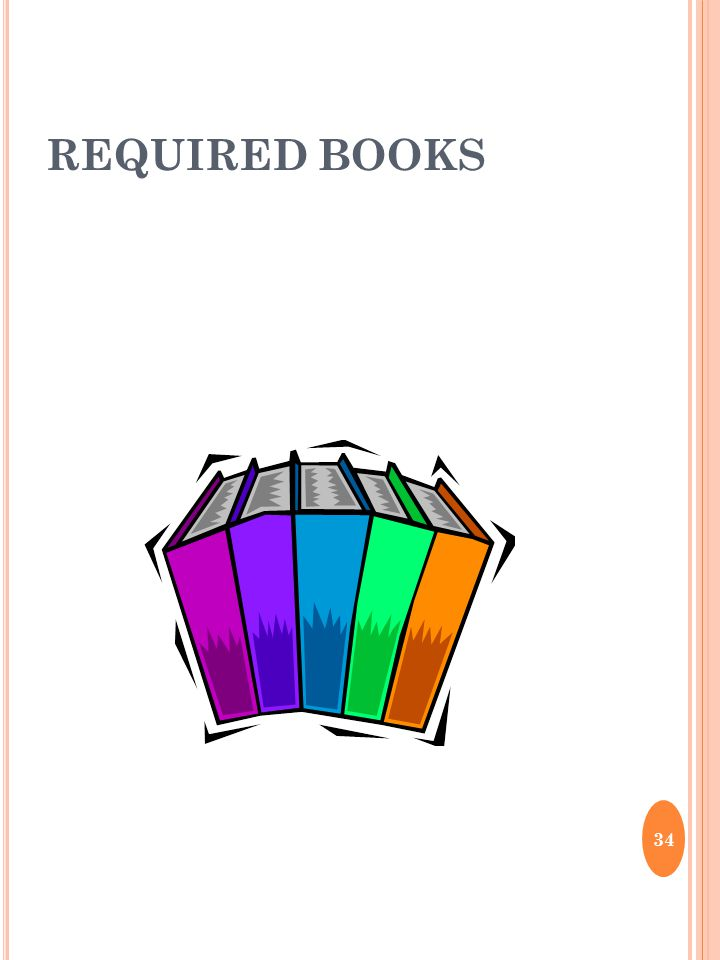 REQUIRED BOOKS 34