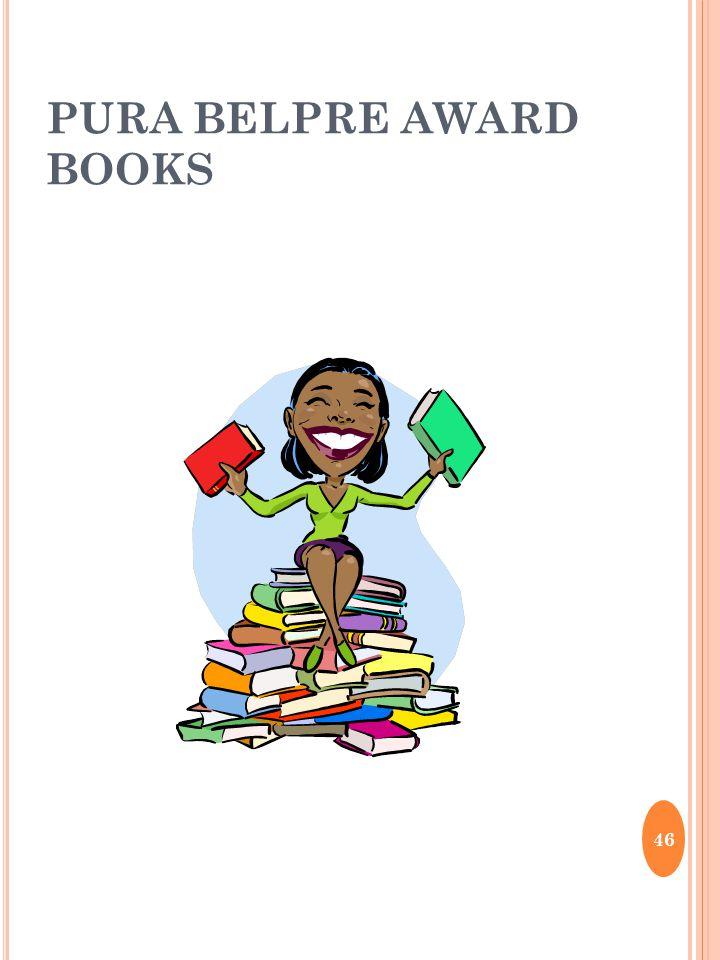 PURA BELPRE AWARD BOOKS 46