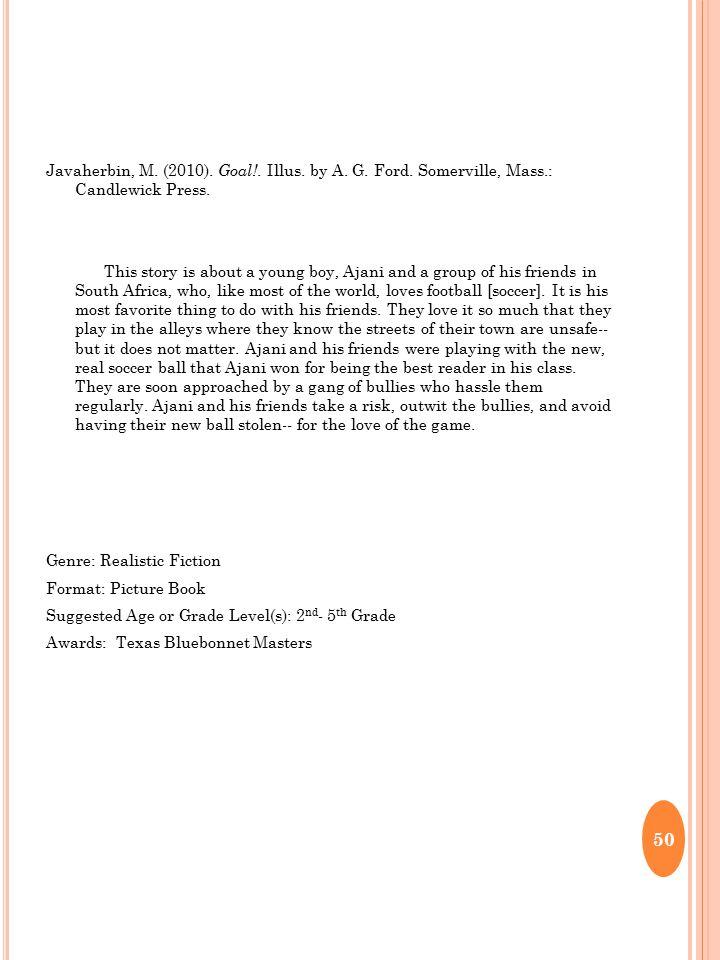 Javaherbin, M. (2010). Goal!. Illus. by A. G.