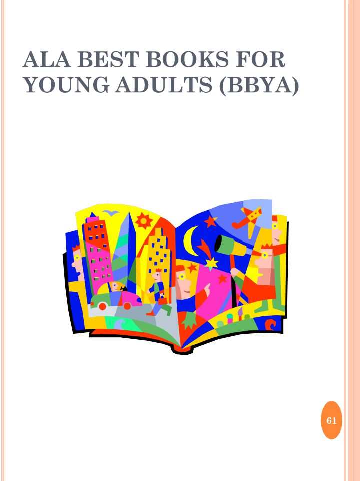 ALA BEST BOOKS FOR YOUNG ADULTS (BBYA) 61