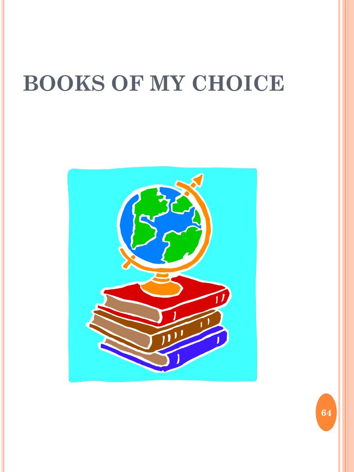 BOOKS OF MY CHOICE 64