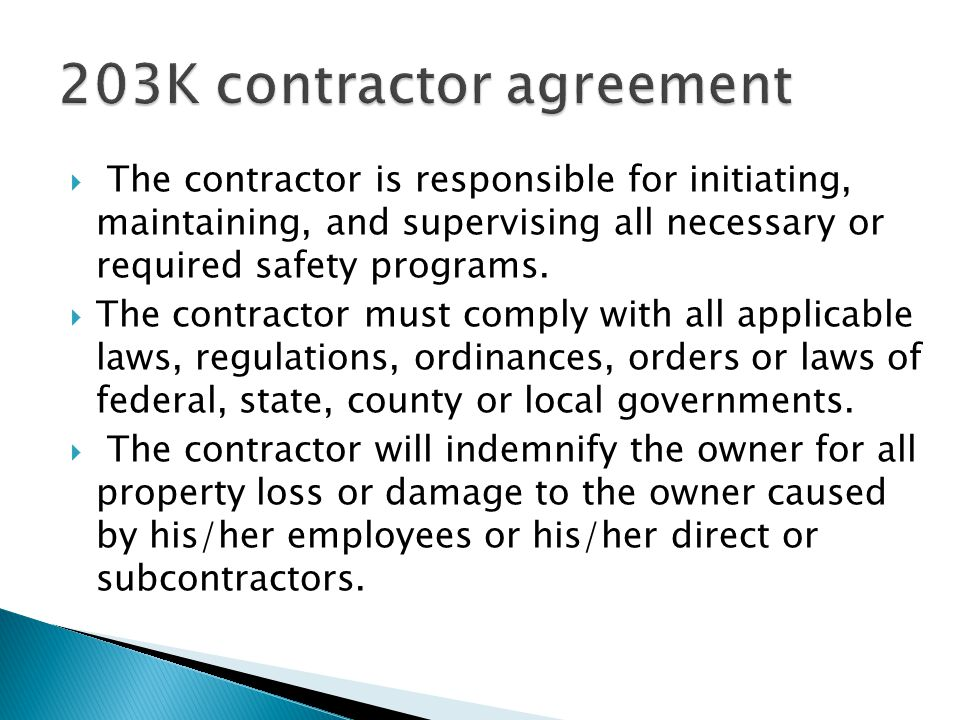  The contractor is responsible for initiating, maintaining, and supervising all necessary or required safety programs.