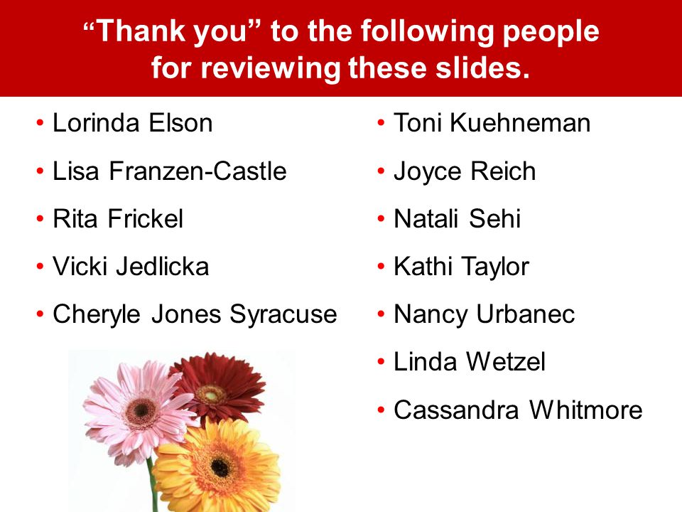Thank you to the following people for reviewing these slides.