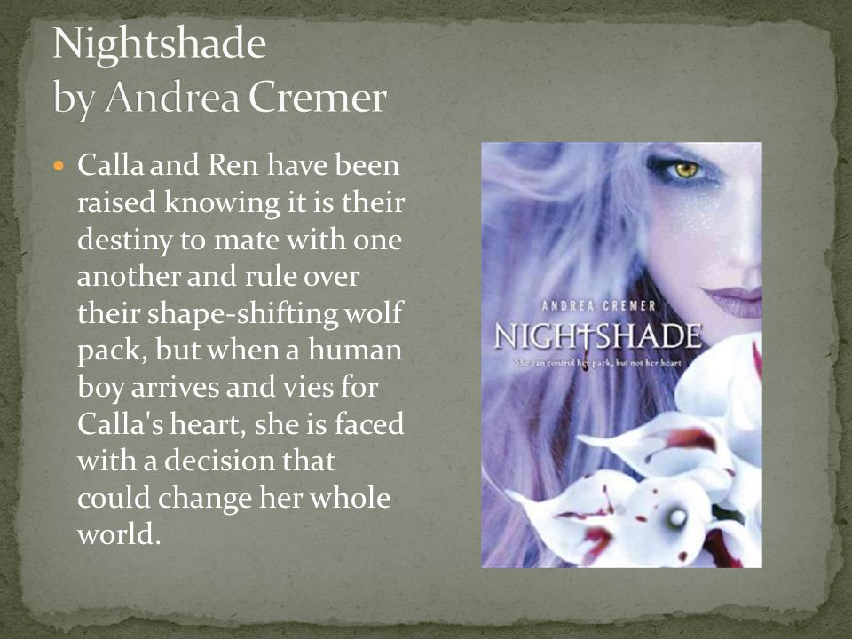 Calla and Ren have been raised knowing it is their destiny to mate with one another and rule over their shape-shifting wolf pack, but when a human boy arrives and vies for Calla s heart, she is faced with a decision that could change her whole world.