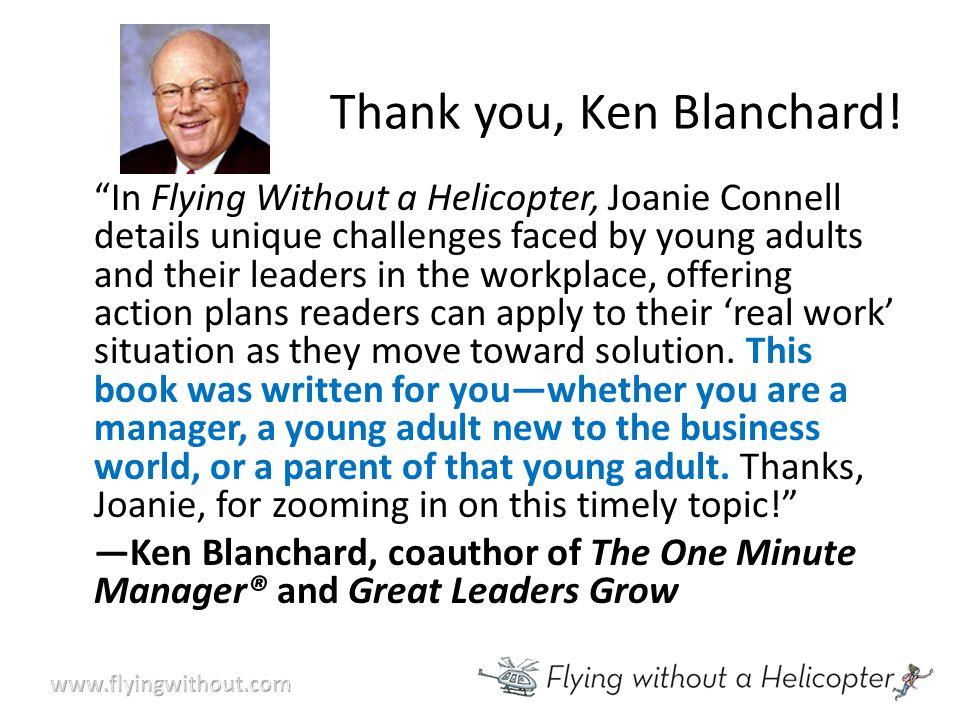 Thank you, Ken Blanchard.