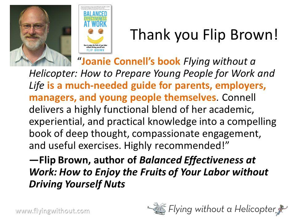 Thank you Flip Brown.