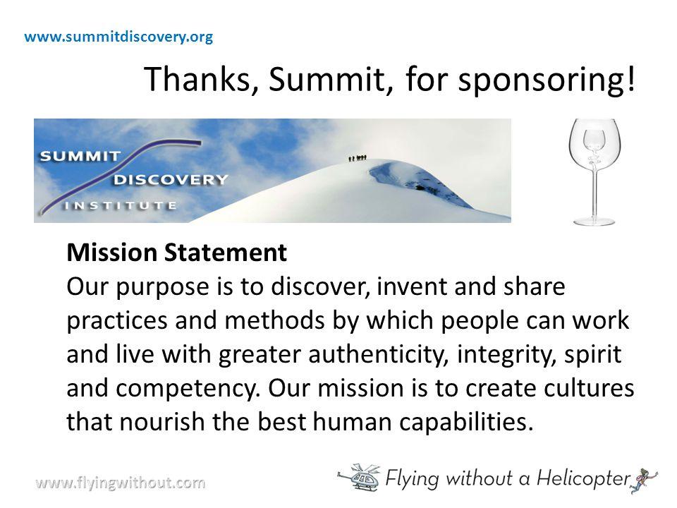 Thanks, Summit, for sponsoring.