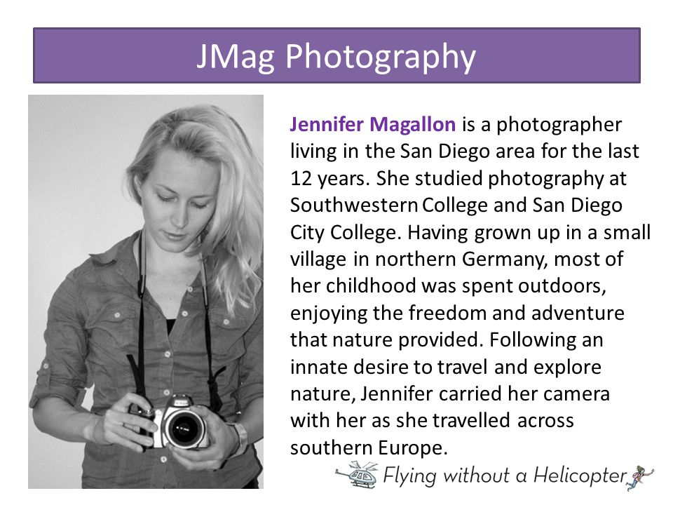JMag Photography Jennifer Magallon is a photographer living in the San Diego area for the last 12 years.