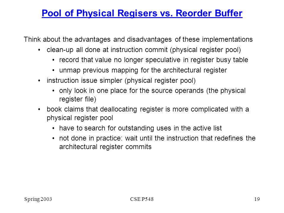 Spring 2003CSE P54819 Pool of Physical Regisers vs.