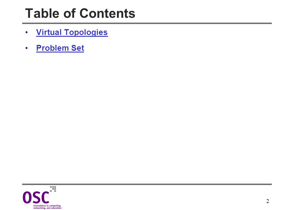 2 Table of Contents Virtual Topologies Problem Set