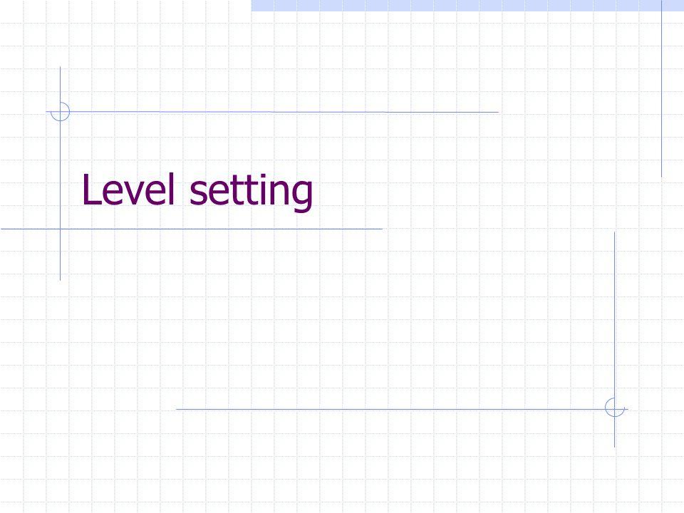 Level setting
