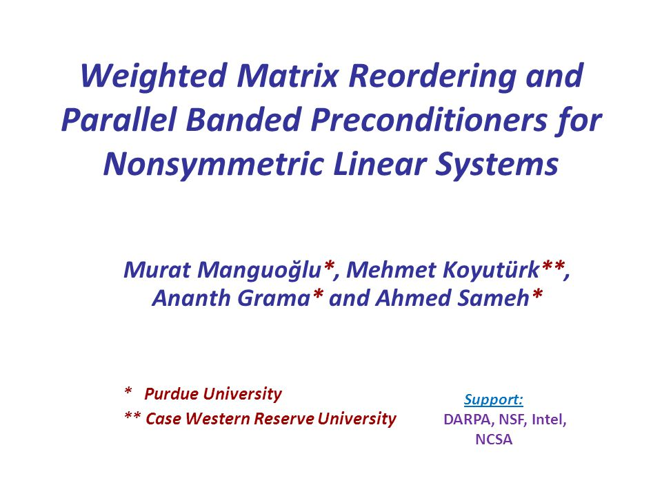Reservoir Simulation (SPE10 benchmarks) Problem #1 : N= 2,244,000 Problem #2 : N= 2,462,265 banded systems → Simple/no reordering to extract a central band as a preconditioner Results on an SGI-Altix