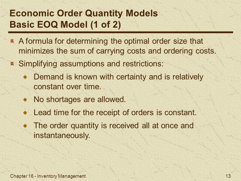 Chapter 16 - Inventory Management 13 A formula for determining the optimal order size that minimizes the sum of carrying costs and ordering costs. Sim