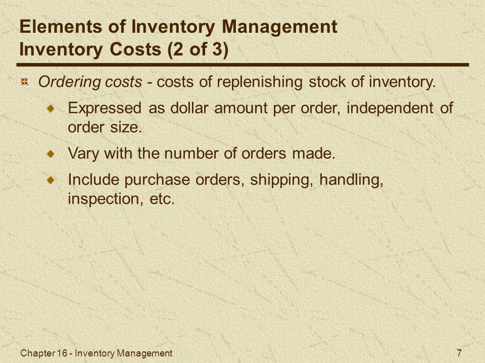 Chapter 16 - Inventory Management 68 Example Problem Solution Electronic Village Store (3 of 3)