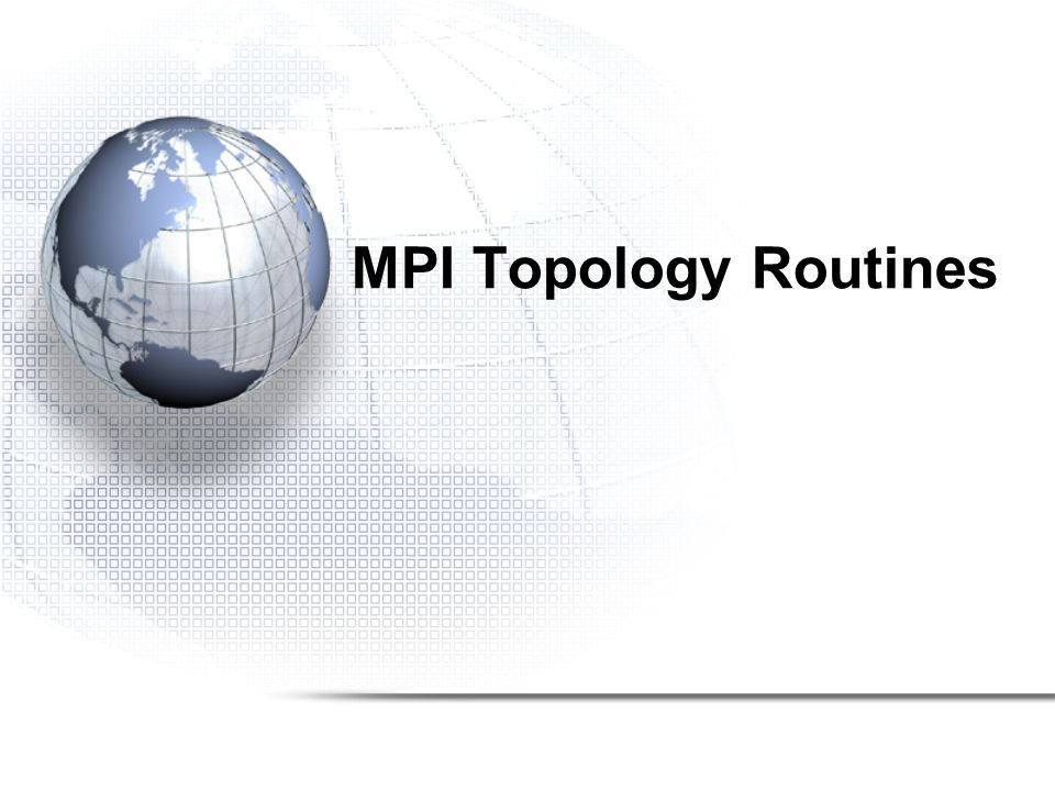 MPI Topology Routines