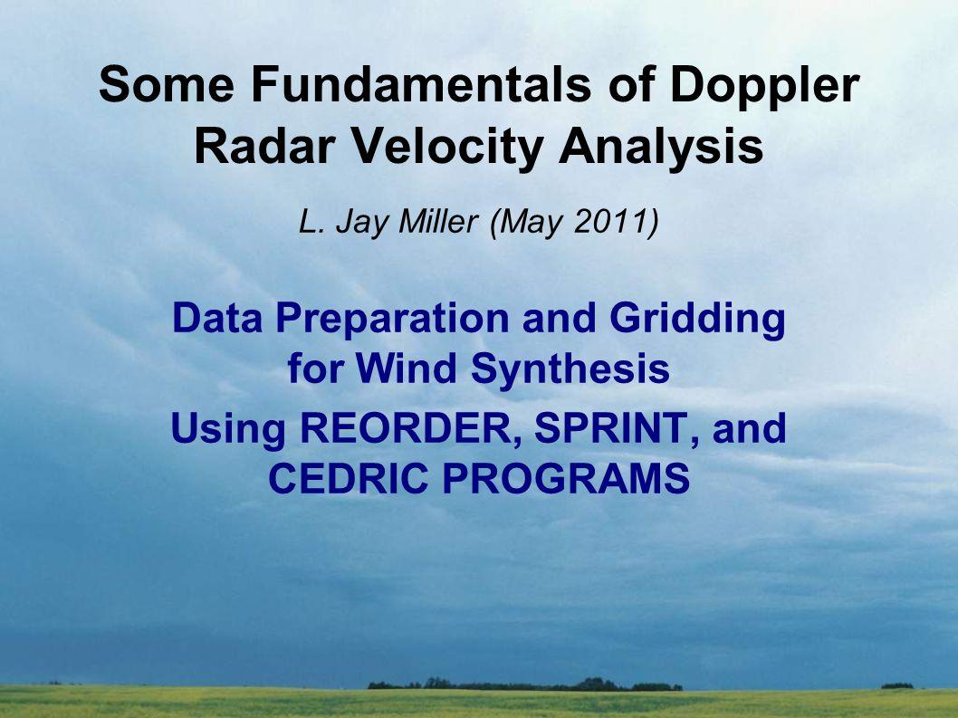 SPOL – Sprint vs Reorder (VEUF) Z = 13.5 km MSL UL = SPRINT UR = REORDER CRE-XYZ radii 0.5-0.5-1.0 km LL = REORDER EXP-RAE radii 0.2-1.0-1.0 km-dg LR = REORDER CRE-RAE radii 0.0-1.0-1.0 deg